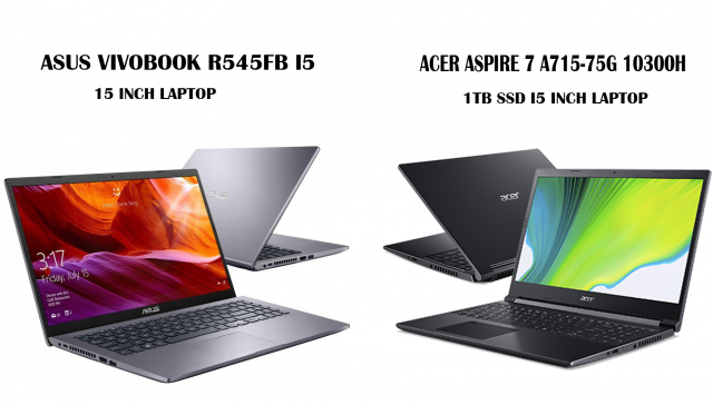 مقایسه لپ تاپ 15اینچی ایسر مدل ASPIRE 7 A715-75G i5 10300H 1TB با لپتاپ 15 اینج ایسوس مدل R545FB i5